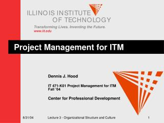 Project Management for ITM