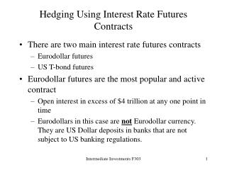 Hedging Using Interest Rate Futures Contracts