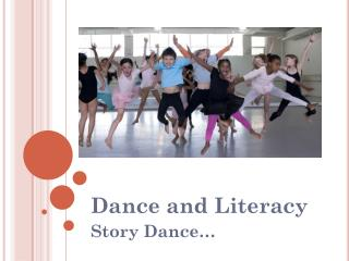 Dance and Literacy Story Dance…
