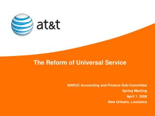 The Reform of Universal Service