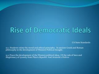Rise of Democratic Ideals