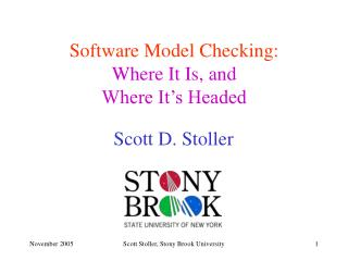 Software Model Checking: Where It Is, and Where It's Headed
