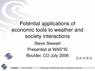 Potential applications of economic tools to weather and society interactions