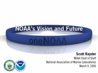 NOAA's Vision and Future