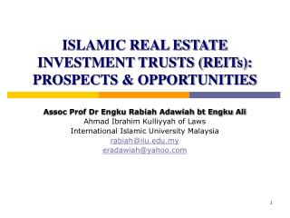 ISLAMIC REAL ESTATE INVESTMENT TRUSTS (REITs): PROSPECTS & OPPORTUNITIES