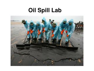 Oil Spill Lab