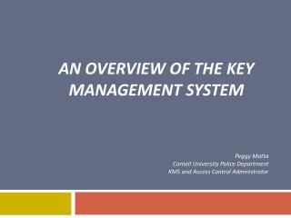 An Overview of the Key Management System