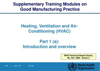 Heating, Ventilation and Air- Conditioning (HVAC) Part 1 (a):  Introduction and  overview