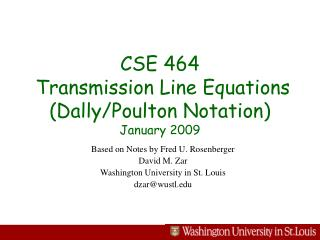 CSE 464  Transmission Line Equations (Dally/Poulton Notation)  January 2009
