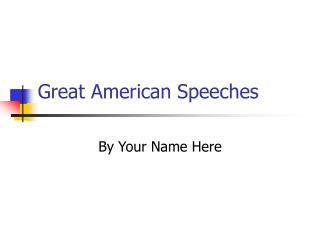Great American Speeches