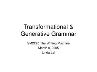 Transformational & Generative Grammar