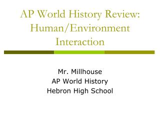 AP World History Review: Human/Environment Interaction