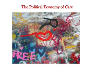 The Political Economy of Care