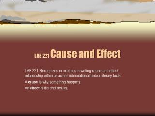 LAE 221  Cause and Effect