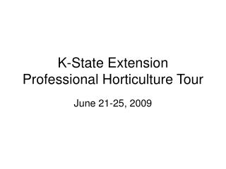 K-State Extension Professional Horticulture Tour