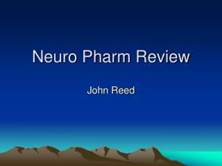 Neuro Pharm Review