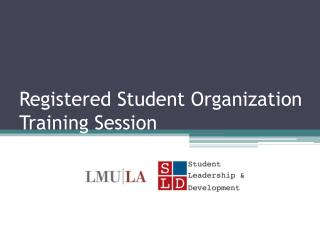 Registered Student Organization Training Session