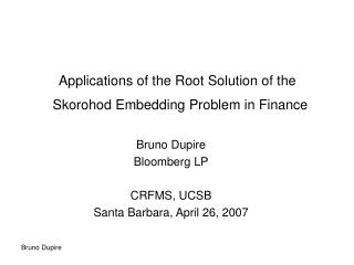 Applications of the Root Solution of the   Skorohod Embedding Problem in Finance