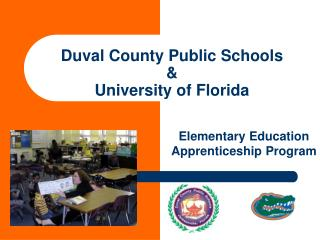 Duval County Public Schools & University of Florida
