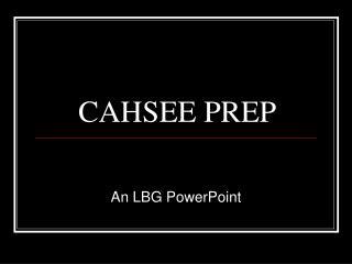 CAHSEE PREP