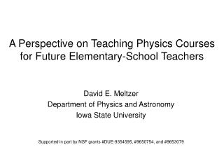 A Perspective on Teaching Physics Courses for Future Elementary-School Teachers
