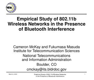 Empirical Study of 802.11b Wireless Networks in the Presence of Bluetooth Interference
