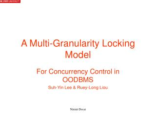A Multi-Granularity Locking Model