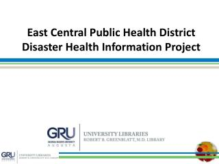 East Central Public Health District  Disaster Health Information Project