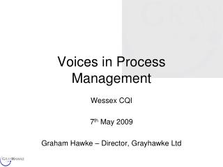 Voices in Process Management