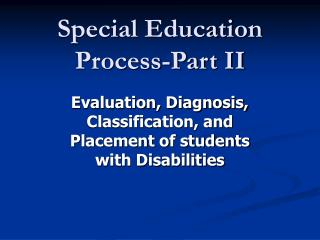 Special Education Process-Part II