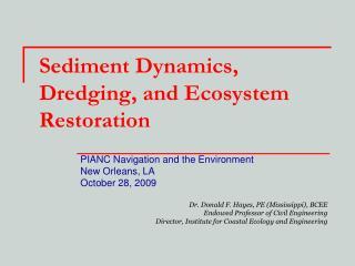 Sediment Dynamics, Dredging, and Ecosystem Restoration
