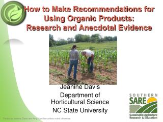 How to Make Recommendations for Using Organic Products:  Research and Anecdotal Evidence