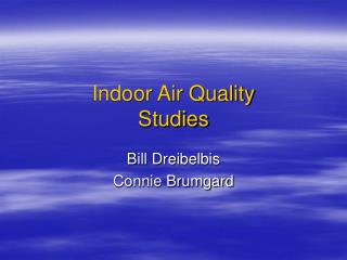 Indoor Air Quality Studies