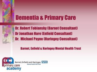 Dementia & Primary Care