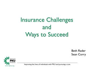 Insurance Challenges  and  Ways to Succeed