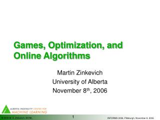 Games, Optimization, and Online Algorithms