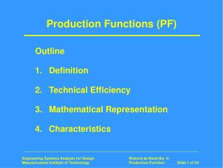 Production Functions (PF)