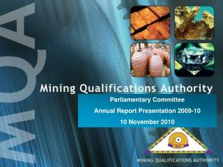 Parliamentary Committee Annual Report Presentation 2009-10  10 November 2010