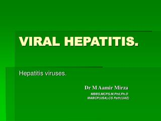 VIRAL HEPATITIS.