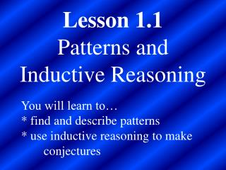 Lesson 1.1 Patterns and Inductive Reasoning