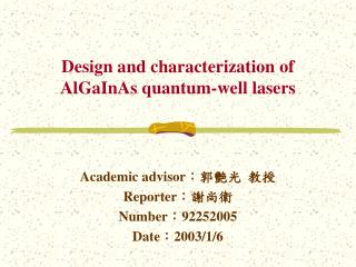 Design and characterization of AlGaInAs quantum-well lasers