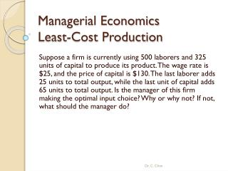 Managerial Economics  Least-Cost Production