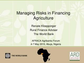 Managing Risks in Financing Agriculture