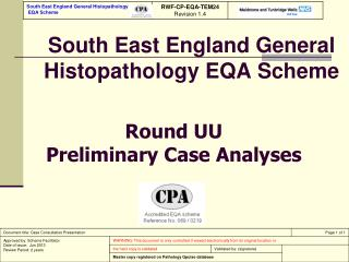South East England General Histopathology EQA Scheme