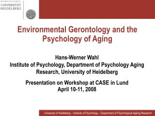 Environmental Gerontology and the   Psychology of Aging