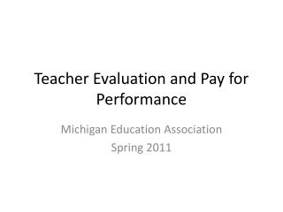 Teacher Evaluation and Pay for Performance