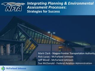 Integrating Planning & Environmental Assessment Processes : Strategies for Success