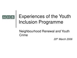 Experiences of the Youth Inclusion Programme
