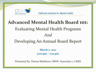 Advanced Mental Health Board  101 : Evaluating Mental Health Programs And