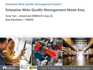Enterprise Wide Quality Management Made Easy